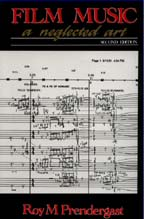 Film Music - A Neglected Art - Roy M. Prendergast