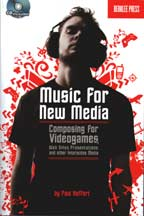Music for New Media - Composing for Videogames, Web Sites, Presentations, and other Interactive Media by Paul Hoffert