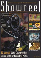 Showreel Magazine - The Independant magazine for film and TV production.