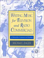 Writing Music for Television and Radio Commercials - A Manual for Composers and Students - Michael Zager